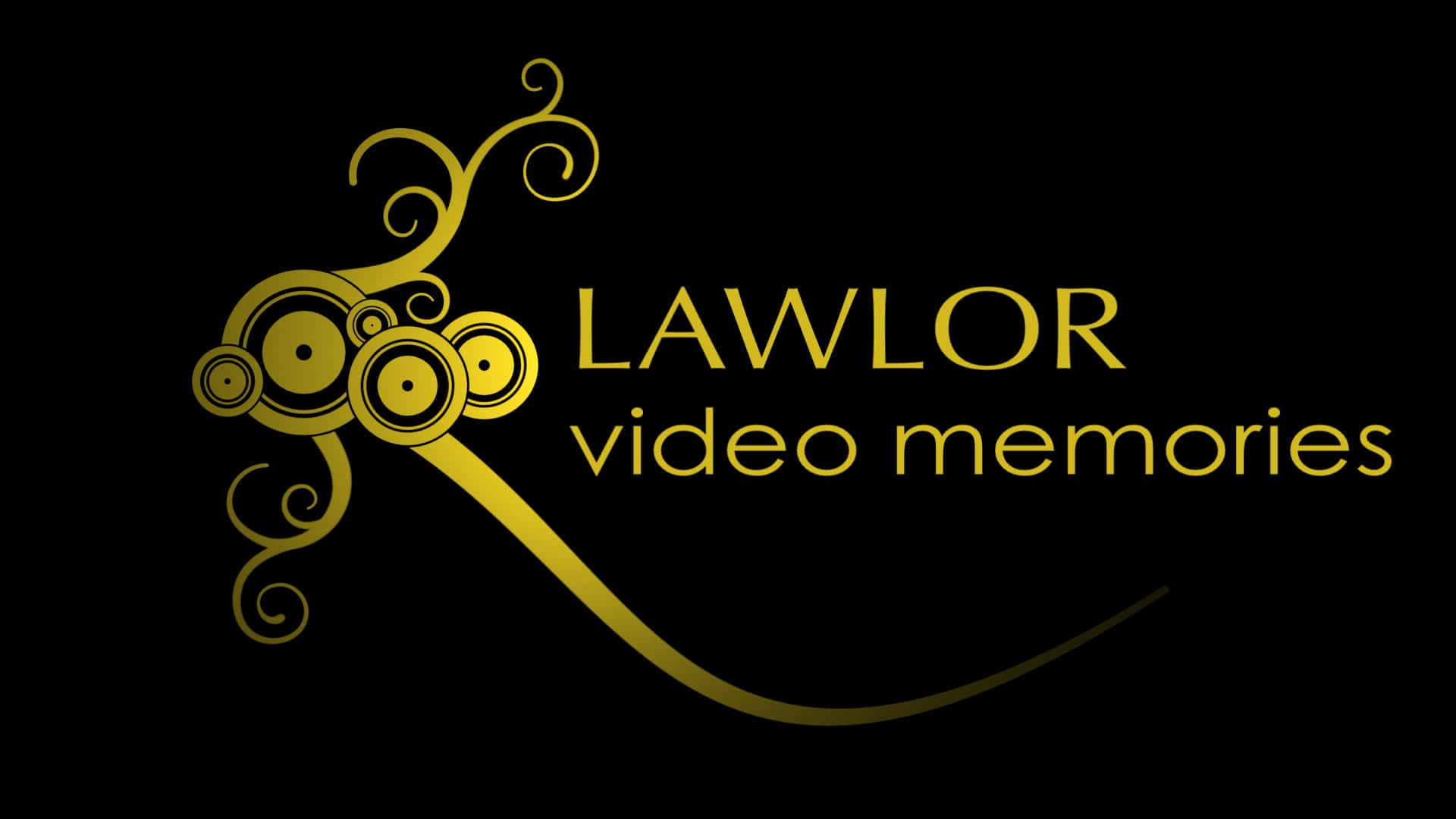 Lawlor Video Memories